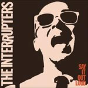 Say it Loud - Vinile LP + CD Audio di Interrupters