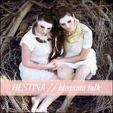 Blossom Talk - Vinile LP di Hestina