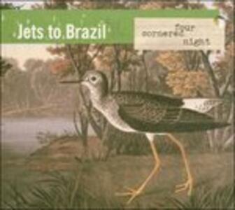 Four Cornered Night - Vinile LP di Jets to Brazil