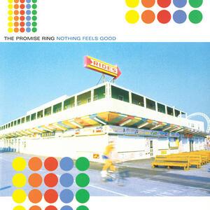 Nothing Feels Good - Vinile LP di Promise Ring