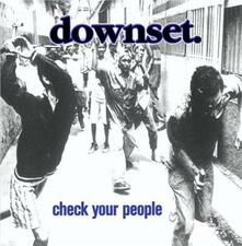 Check Your People - CD Audio di Downset