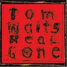 Real Gone - CD Audio di Tom Waits