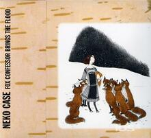 Fox Confessor Brings the Flood - CD Audio di Neko Case