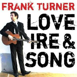 Love Ire & Song - Vinile LP di Frank Turner