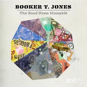 Road from Memphis - CD Audio di Booker T. Jones