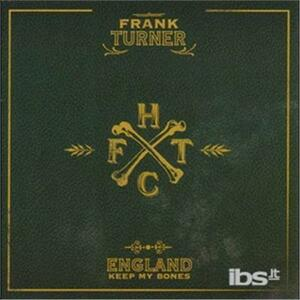 England Keep My Bones - Vinile LP di Frank Turner