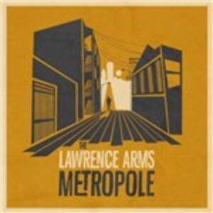 Metropole - Vinile LP di Lawrence Arms