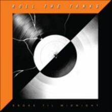 Broke Til Midnight - Vinile LP di Roll the Tanks