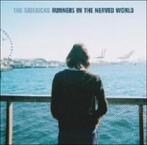 Runners in the Nerved World - Vinile LP di Sidekicks
