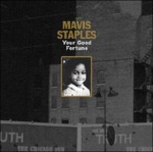 Your Good Fortune - Vinile 10'' di Mavis Staples