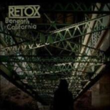 Beneath California - Vinile LP di Retox