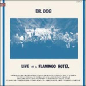 Live at the Flamingo Hotel - Vinile LP di Dr. Dog