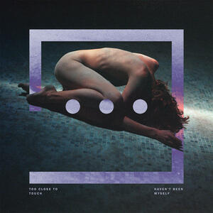 Haven't Been Myself - CD Audio di Too Close to Touch