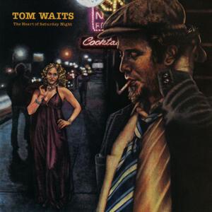 Heart of Saturday Night - CD Audio di Tom Waits