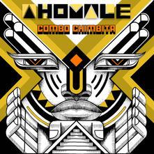 Ahomale - Vinile LP di Combo Chimbita
