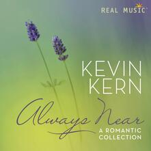Always Near - CD Audio di Kevin Kern