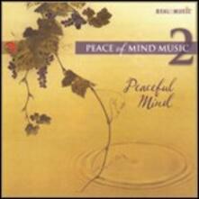 Peaceful Mind. Peace of Mind 2 - CD Audio
