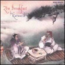 Zen Breakfast - CD Audio di Karunesh