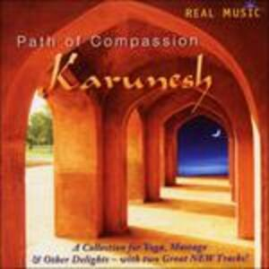 Path of Compassion - CD Audio di Karunesh