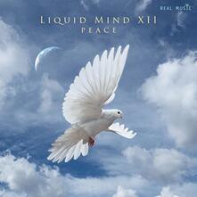 Peace - Liquid Mind XII - CD Audio di Liquid Mind