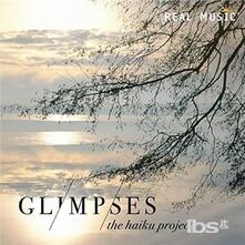 Glimpses - CD Audio di Haiku Project