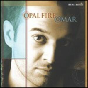 Opal Fire - CD Audio di Omar Akram