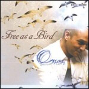 Free as a Bird - CD Audio di Omar Akram