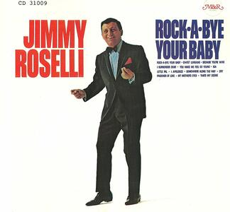 Rock a Bye Your Baby - CD Audio di Jimmy Roselli
