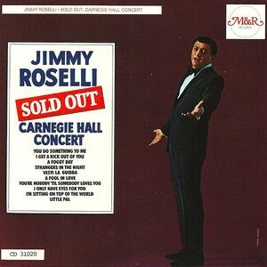 Sold Out Carnegie Hall - CD Audio di Jimmy Roselli