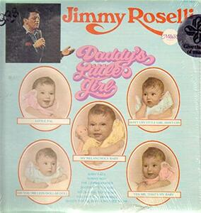 Daddy's Little Girl - CD Audio di Jimmy Roselli