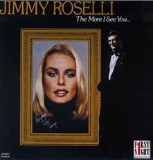 More I See You - CD Audio di Jimmy Roselli