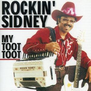 My Toot Toot - CD Audio di Rockin' Sidney
