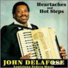 Heartaches and Hot Steps - CD Audio di John Delafose
