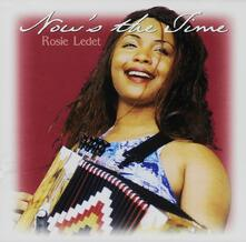 Now's the Time - CD Audio di Rosie Ledet