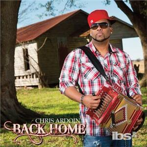 Back Home - CD Audio di Chris Ardoin