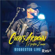 Requested Live - CD Audio di Chris Ardoin