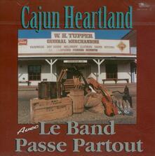 Cajun Heartland - CD Audio di Le Band Passe Partout