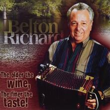 Older The Wine, Finer The - CD Audio di Richard Belton