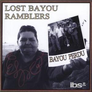 Bayou Perdu - CD Audio di Lost Bayou Ramblers