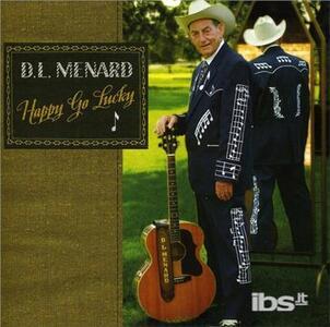 Happy Go Lucky - CD Audio di D.L. Menard