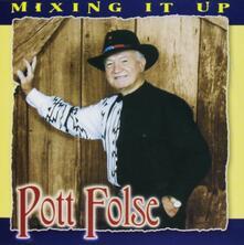 Mixing it up - CD Audio di Pott Folse