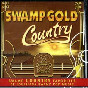 Swamp Gold Country - CD Audio