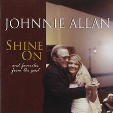 Shine On - CD Audio di Johnnie Allan