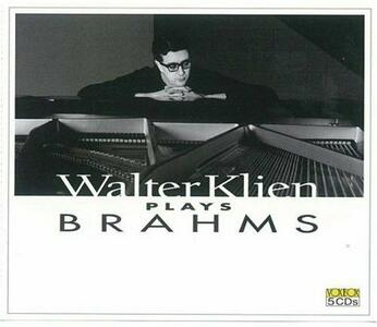 Walter Klein Plays Brahms - CD Audio di Johannes Brahms,Walter Klein