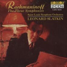 3 Sinfonie - CD Audio di Sergej Vasilevich Rachmaninov,Leonard Slatkin,Saint Louis Symphony Orchestra