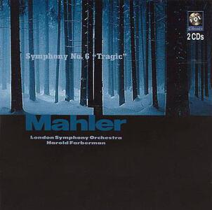 Sinfonia n.6 - CD Audio di Gustav Mahler