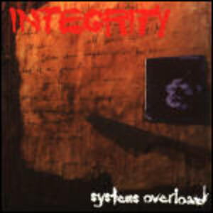 Systems Overload - Vinile LP di Integrity