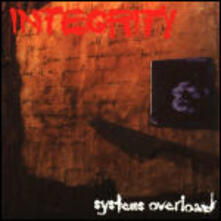 Systems Overload (Limited) - Vinile LP di Integrity