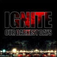 Our Darkest Days - Vinile LP di Ignite