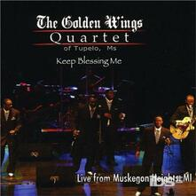 Keep Blessing Me. Live - CD Audio di Golden Wings Quartet